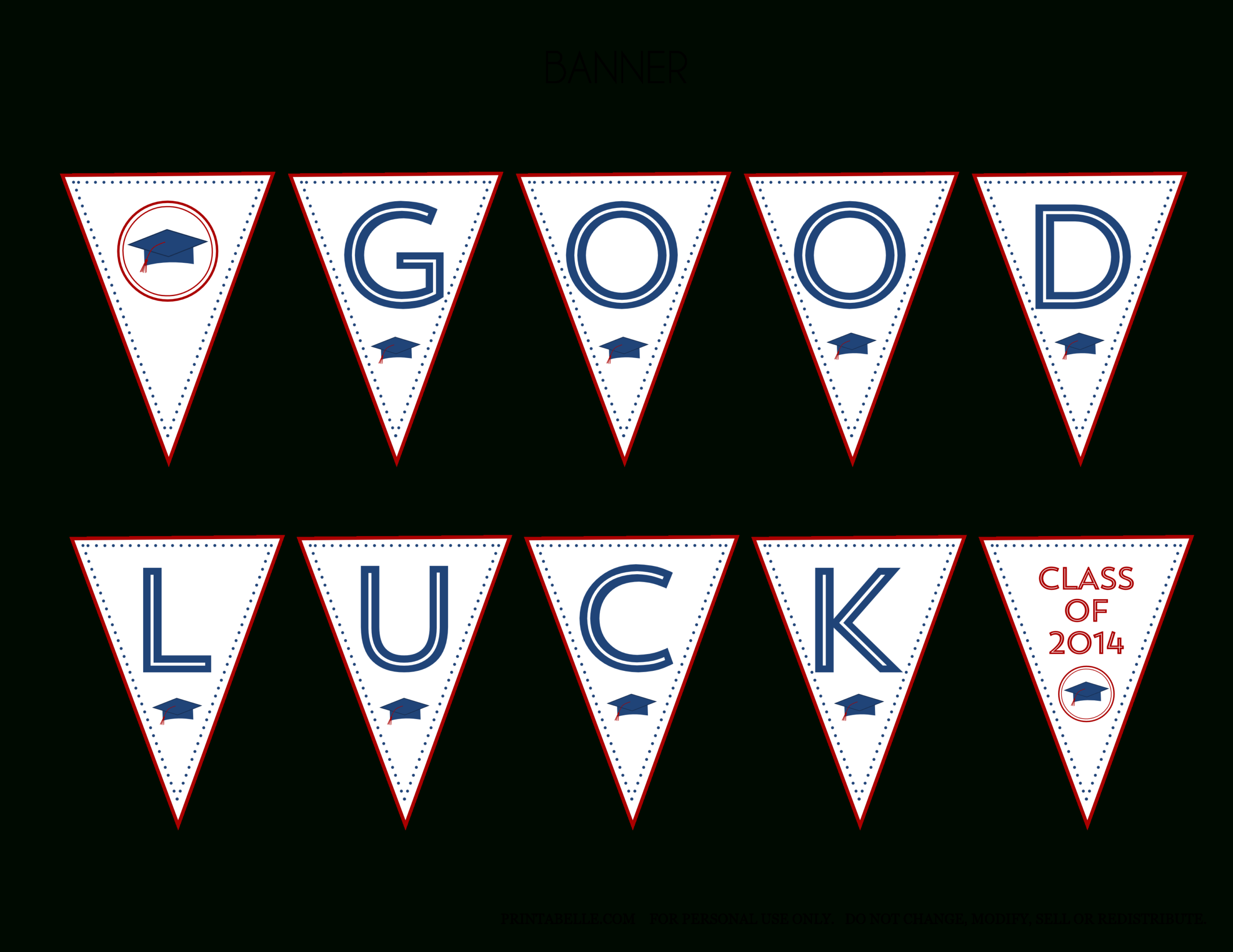 Free 2014 Graduation Party Printables From Printabelle Regarding Good Luck Banner Template
