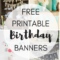 Free Printable Birthday Banners – The Girl Creative With Regard To Diy Banner Template Free
