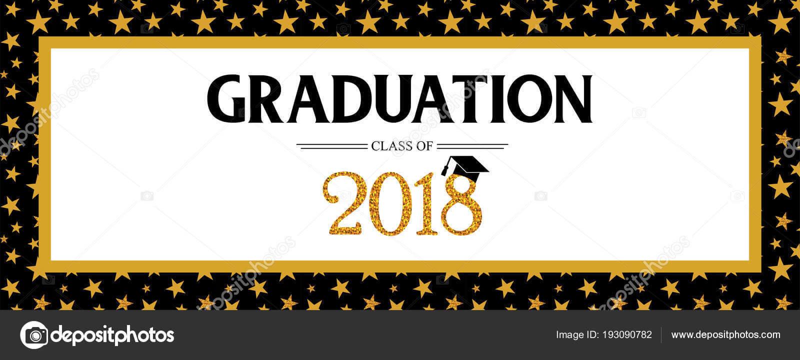 Graduation Banner Template | Graduation Class Of 2018 In Graduation Banner Template