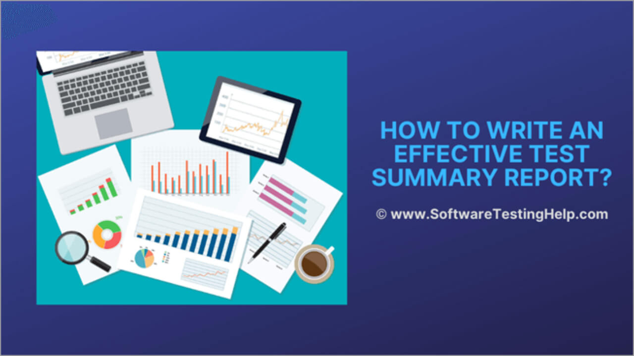How To Write An Effective Test Summary Report [Download In Test Exit Report Template