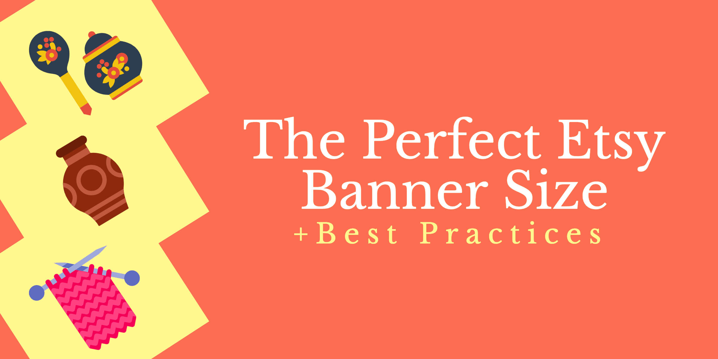 The Perfect Etsy Banner Size & Best Practices Within Etsy Banner Template