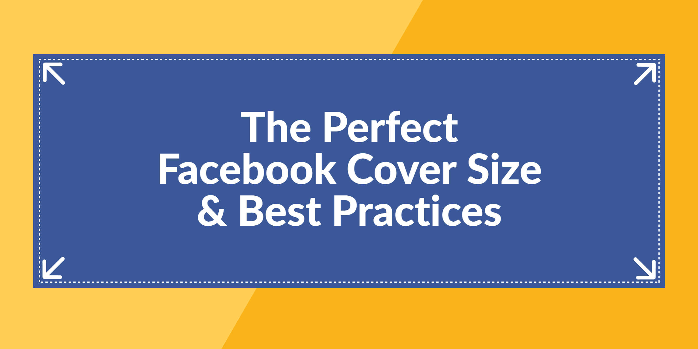 The Perfect Facebook Cover Photo Size & Best Practices (2020 With Regard To Facebook Banner Size Template